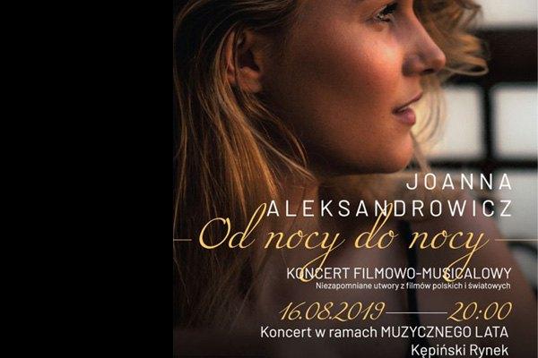 """Koncert """"Od nocy do nocy""""- Joanna Aleksandrowicz z Zespołem"""