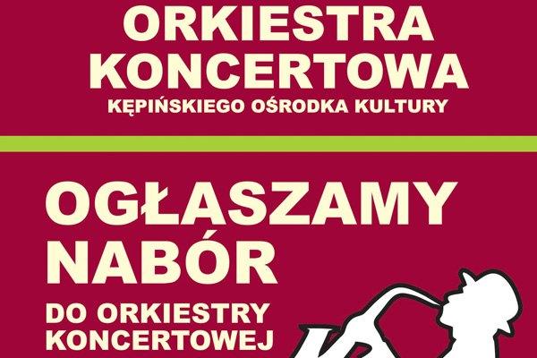Nabór do Orkiestry koncertowej KOK