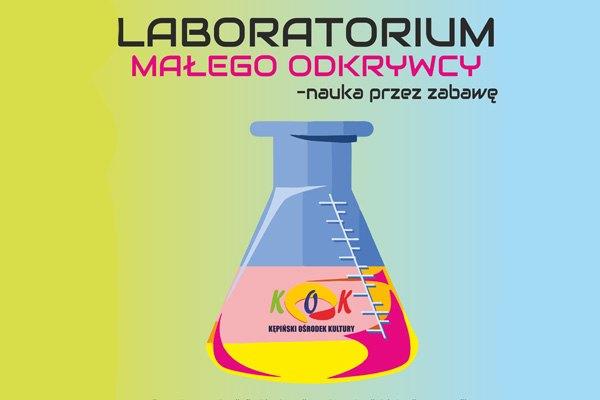 Laboratorium małego odkrywcy – nauka przez zabawę