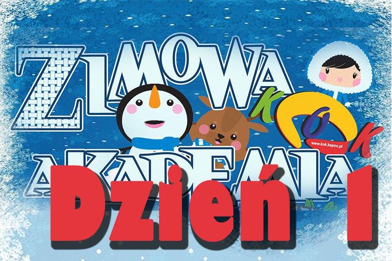 Zimowa Akademia KOK 2020 – dzień 1.