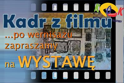 KADR Z FILMU – wystawa malarstwa w KOK